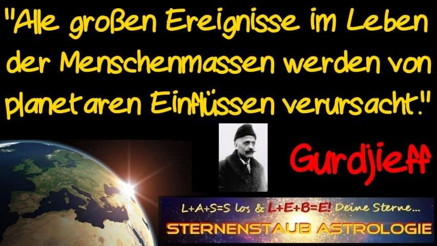 Gurdjieff Zitat Menschenmassen planetare Einflüsse