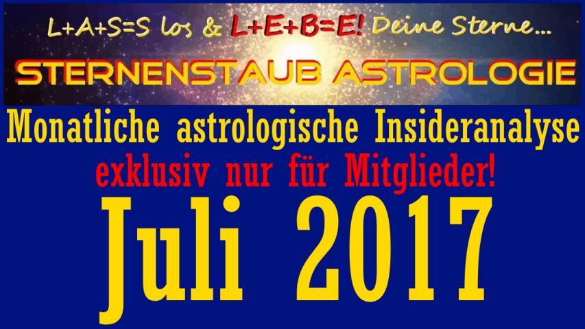Monatliche astrologische Insider Analyse Titel Juli 2017