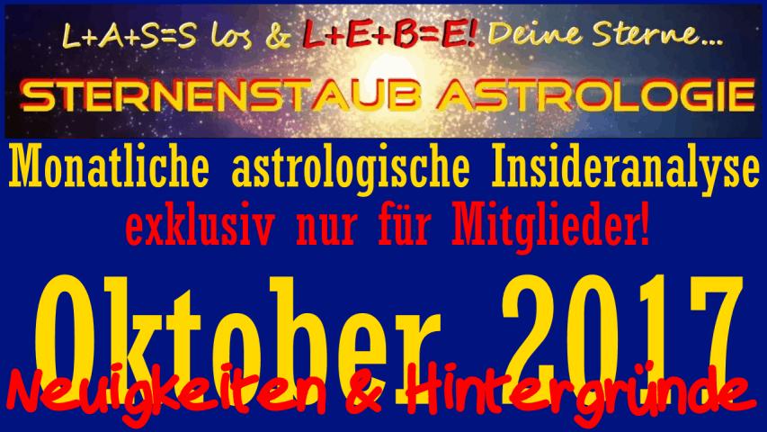 Monatliche astrologische Insider Analyse Titel Oktober 2017 Neuigkeiten