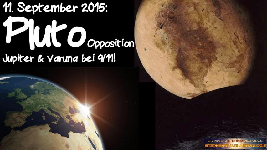 Im Zeichen des Pluto September 2015 11 September Pluto Opposition Jupiter Varuna 9-11