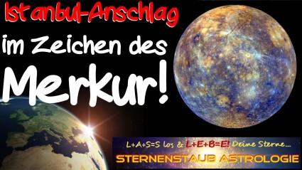 Im Zeichen des Merkur - Horoskop Anschlag Istanbul