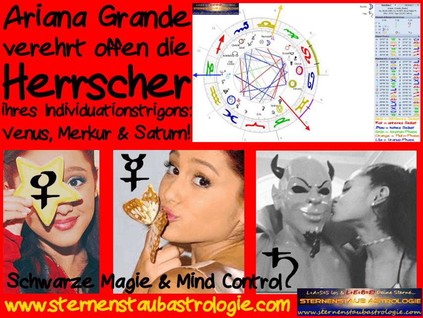 Horoskop Ariana Grande Herrscher Individuationstrigon Mind Control Schwarze Magie