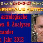 Erfüllte astrologische Prognosen und Analysen seit 2012