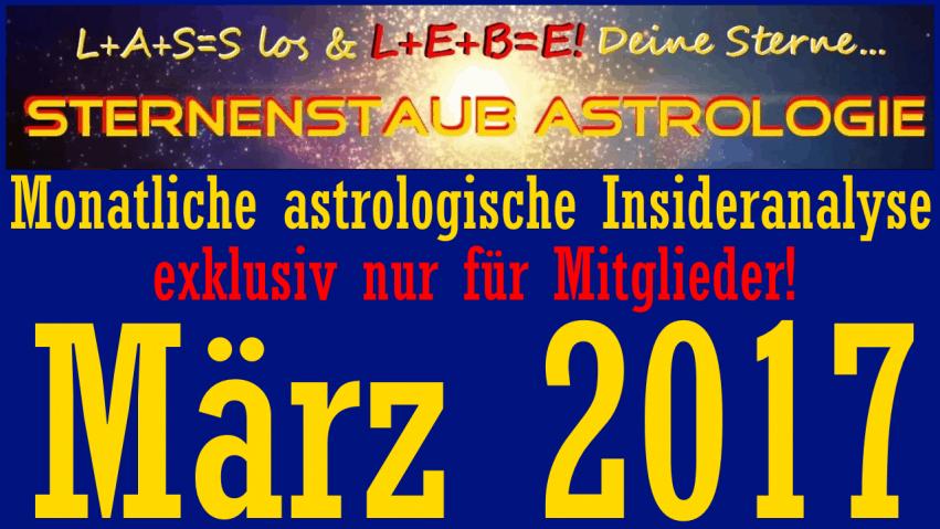 Monatliche astrologische Insider Analyse Titel März 2017