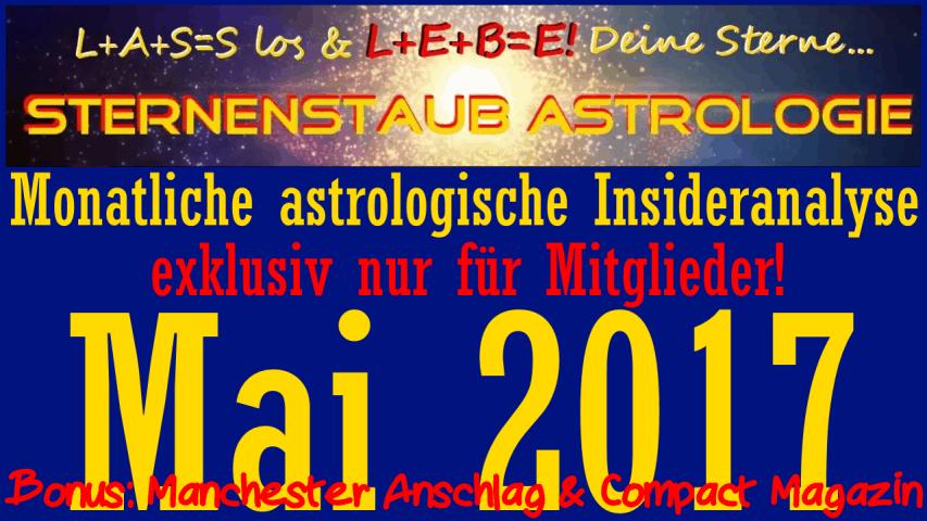 Monatliche astrologische Insider Analyse Mai 2017 Bonus Manchester Compact Magazin