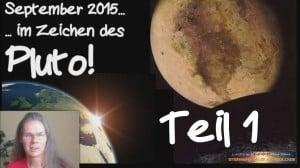 Im Zeichen des Pluto Horoskop September 2015