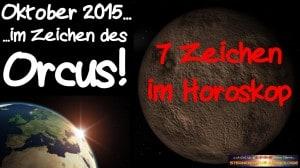 Horoskop Oktober 2015 - Im Zeichen des Orcus 7 Hinweise