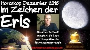 Horoskop Dezember 2015 - Im Zeichen der Eris