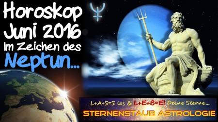 Horoskop Juni 2016 - Im Zeichen des Neptun
