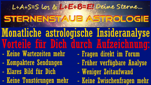 Monatliche astrologische Insider Analyse nicht mehr LIVE Vorteile