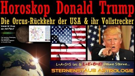 Horoskop Donald Trump USA Orcus Rückkehr