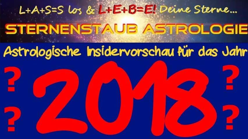 Was bringt 2018 astrologische Jahresvorschau LIVE & GRATIS
