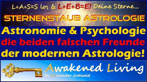 Astronomie & Psychologie - falsche Freunde der Astrologie