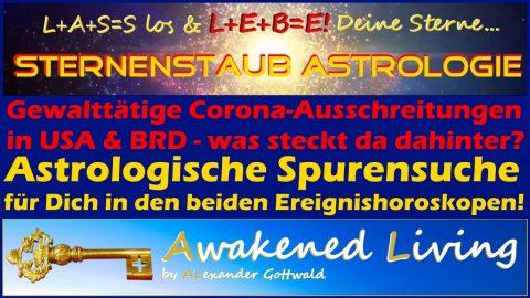 Horoskop gewalttätige Corona-Ausschreitungen