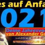Alles auf Anfang Horoskop 2021 Deine Jahresvorschau von Alexander Gottwald